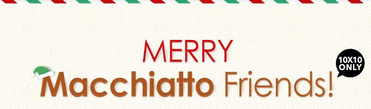 Merry Macchiatto Friends 01